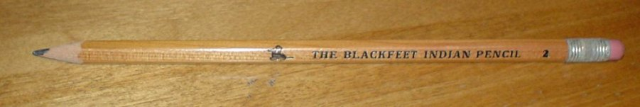 The classic Blackfeet Indian Pencil.
